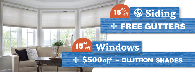 Lutron shades, siding, windows, free gutters with our all exterior sale washington energy